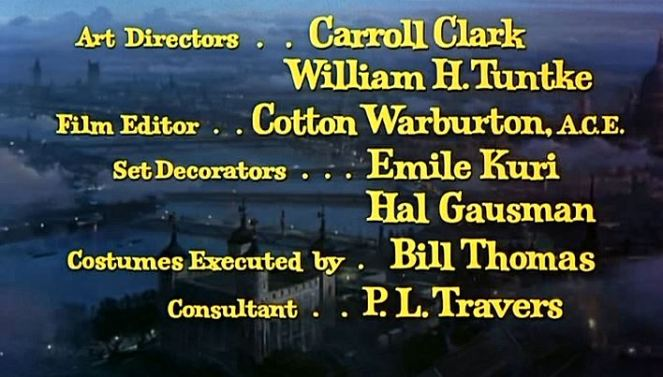 "Including our lovely ""consultant"", Ms. P.L. Travers! I feel that she'll later despise this credit!"